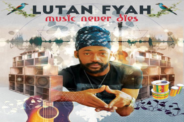 <strong>Lutan Fyah Music Never Dies &#8211; I Grade Records[Reggae Album]</strong>