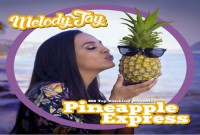 Pineapple Express Hawaiian Reggae Mixtape – Melodi Jay -Summer 2015