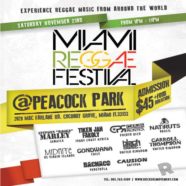 MIAMI INTERNATIONAL REGGAE FESTIVAL – NOVEMBER 23 2013