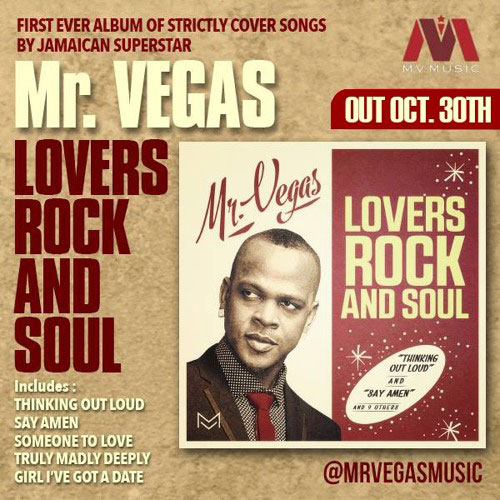 mr vegas lovers rock and soul album out on oct 30 2015