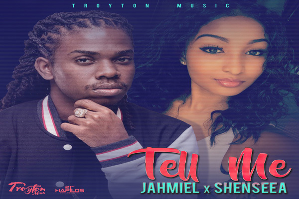 new dancehall reggae song tell me jahmiel-shenseea-troyton music-march2017
