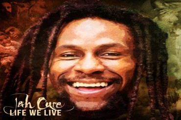 <strong>New Reggae Music | Jah Cure &#8211; Life We Live &#8211; Music Video -Iyah Cure Music Limited</strong>
