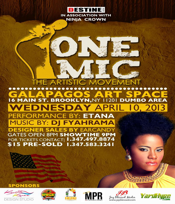 'ONE MIC' THE ARTISTIC MOVEMENT (NY) ETANA LIVE APRIL 10