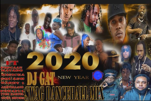 download dj gat new year swag dancehall mix 2020