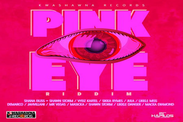 pink eye riddim dancehall music dec 2015