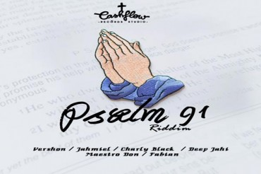 CASHFLOW RECORDS NEW RIDDIM PSALM 91 – FULL PROMO MIX