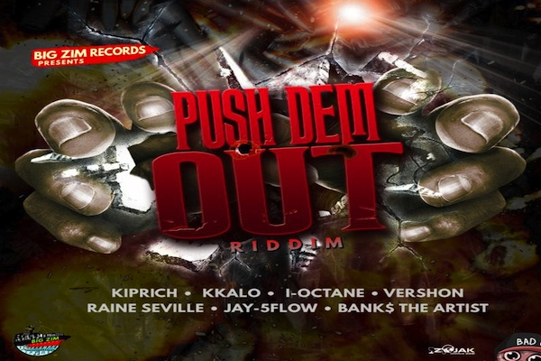 pushe dem out riddim 2019 reggae dancehall music 2019