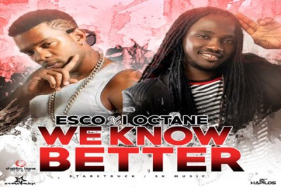 <strong>Listen To Esco &#038; I- Octane &#8211; We Know Better &#8211; Starstruck Music</strong>
