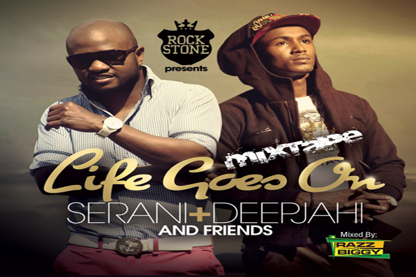 DOWNLOAD SERANI & DEEPJAHI – LIFE GOES ON – MIXTAPE MAY 2013