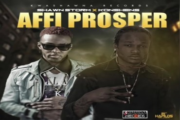 <strong>Listen To Jamaican Artists Shawn Storm &#038;  Konshens Affi Prosper [Dancehall Music]</strong>