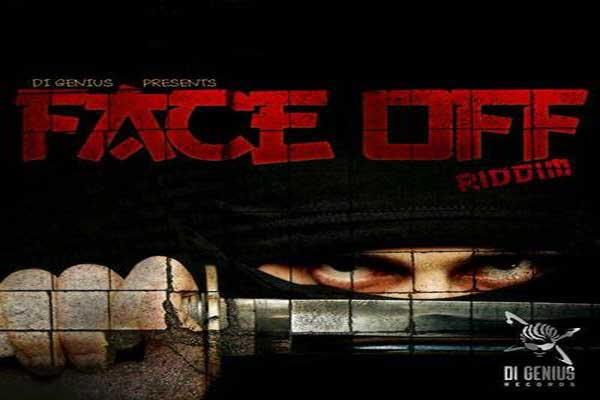 Listen To Face Off Riddim – Di Genius Records – Oct 2012
