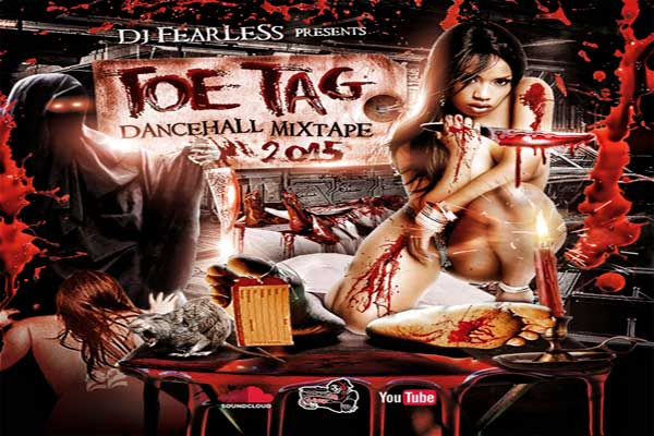 stream download dj fearless toe tag dancehall mixtape jan 2015