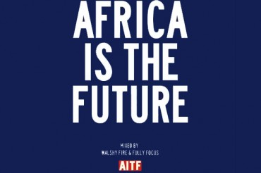 <strong>Download Africa Is The Future Mixtape &#8211; Walshy Fire &#038; Fully Focus &#8211; Afrobeat Music</strong>