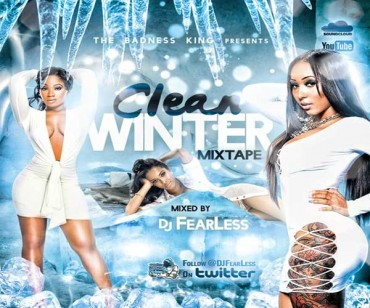 STREAM OR DOWNLOAD DJ FEARLESS CLEAN WINTER DANCEHALL MIXTAPE
