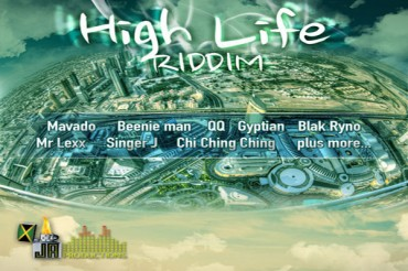 <strong>Dancehall Music | High Life Riddim &#8211; Ja Productions &#8211; Sept 2014</strong>