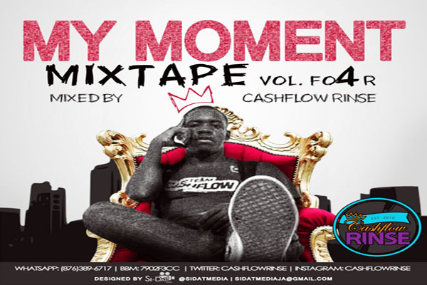 STREAM OR DOWNLOAD CASHFLOW RINSE MY MOMENT VOL 4 MIXTAPE – SEPT 2014