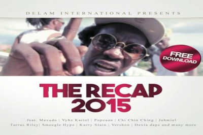 <strong>Listen &#8211; The Recap 2015 &#8211; Dancehall Mixtape &#8211; Delam Intl</strong>