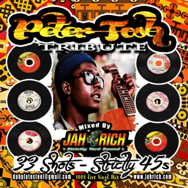 Peter Tosh Tribute MIX CD – 33 Shots – By Selector Jah Rich – Reggae Music Downloads