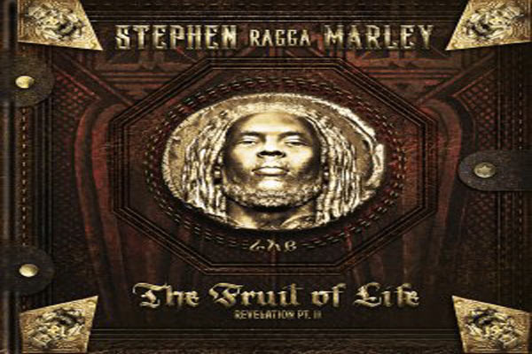 stream stephen ragga marley revelation part 2 the fruit of life june 2016