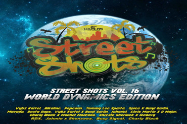 <strong>Stream &#8220;Street Shots (World Dynamics Edition), Vol. 16&#8243; &#8211; Dancehall Hits 2017</strong>