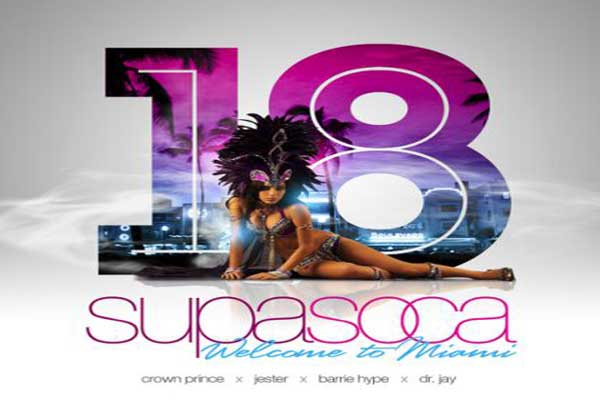 Download Supa Soca 18 – Welcome To Miami Mixtape – October 2012