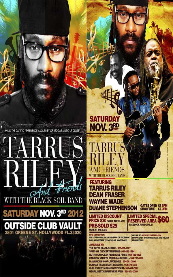 tarrus riley friends dean fraser wayne wade nov 3 Hollywood fl