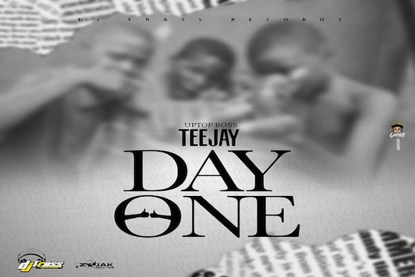 teejay new single day one dj frass records 2020