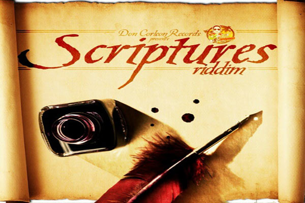 <strong>THE SCRIPTURES RIDDIM &#8211; DON CORLEON RECORDS &#8211; FEB 2013</strong>