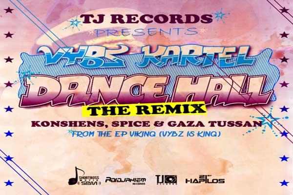 "TJ Records/Adidjaheim Records Vybz Kartel ""Dancehall"" Remix"