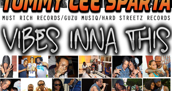 tommy-lee-sparta-vibes-inna-this-must-rich-records-guzu-musiq-hard-streetz-records-600x320
