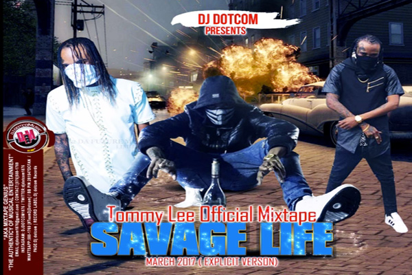 <strong>Download Dj Dotcom -Tommy Lee Sparta Official Mixtape &#8211; Savage Life &#8211; [Dancehall Music]</strong>