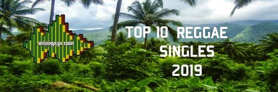 Top 10 Reggae Singles Jamaican Charts March 2019 | MISS GAZA