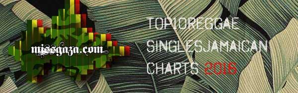 top 10 reggae singles jamaican charts janaury 2016