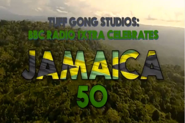 tuff gong studios bbc radio 1xtra jamaica 50