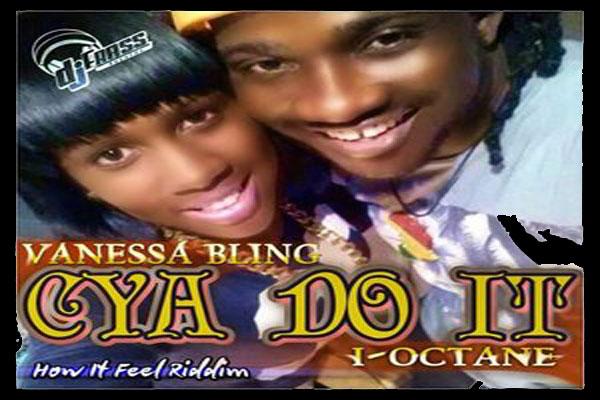 <strong>Listen To Vanessa Bling I-Octane &#8211; Cya Do It &#8211; How It Feel Riddim &#8211; Dj Frass Records</strong>