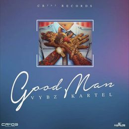 <strong>LISTEN TO VYBZ KARTEL NEW SONG &#8211; GOOD MAN &#8211; CR203 Productions</strong>