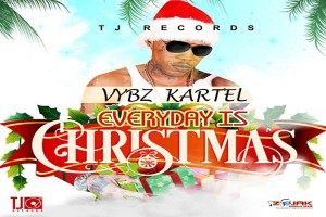LISTEN TO VYBZ KARTEL NEW SONG -EVERYDAY IS CHRISTMAS – TJ RECORDS – NOV 2015