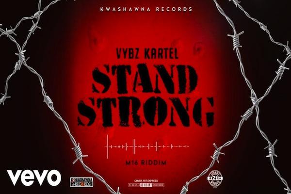 "Listen To Vybz Kartel ""Stand Strong"" M16 Riddim Shawn Storm"