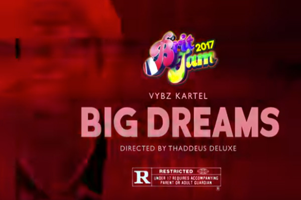 vybz kartel-big dream-official music video-dancehall music 2017