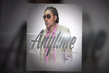 VYBZ KARTEL AKA ADDI INNOCENT FEAT FIONA ROBINSON – ANYTIME – JULY 2014