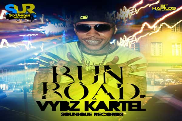 <strong>VYBZ KARTEL RUN ROAD EP &#8211; SO UNIQUE RECORDS &#8211; NOV 2014</strong>
