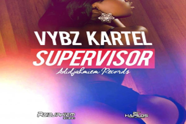 VYBZ KARTEL AKA ADDI INNOCENT – THE SUPERVISOR – ADIDJAHIEM RECORDS – SEPT 2014