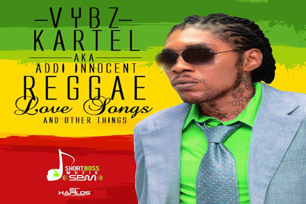 <strong>VYBZ KARTEL ADDI INNOCENT &#8220;REGGAE LOVE SONGS &#038; OTHER THINGS&#8221; NEW ALBUM &#8211; SHORT BOSS MUZIK</strong>