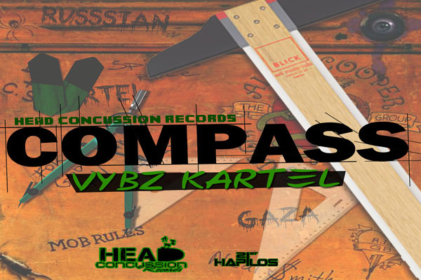 LISTEN TO VYBZ KARTEL SONG – COMPASS – HEAD CONCUSSION RECORDS JULY 2013