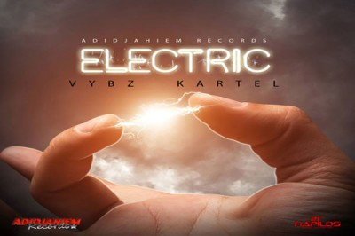 Listen to Vybz Kartel New Song – Electric – Adidjaheim Records