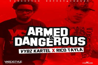<strong>Listen To Vybz Kartel &#038; Rico Tayla New Music – Armed &#038; Dangerous &#8211; Jan 2016</strong>