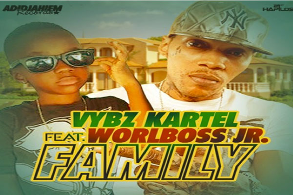vybz kartel feat world boss jr family Adidjaheim Records