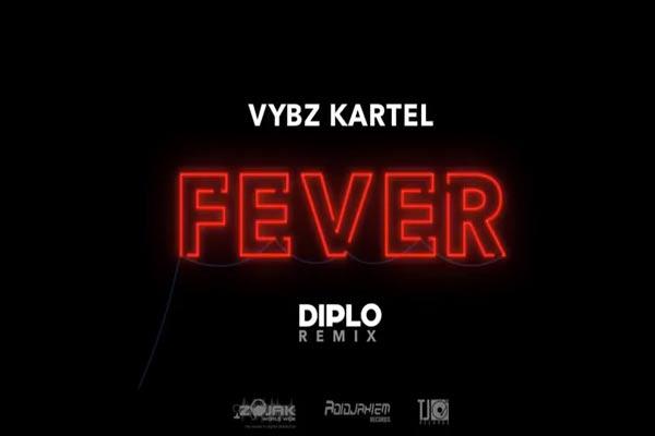 vybz kartel fever diplo remix july 2017