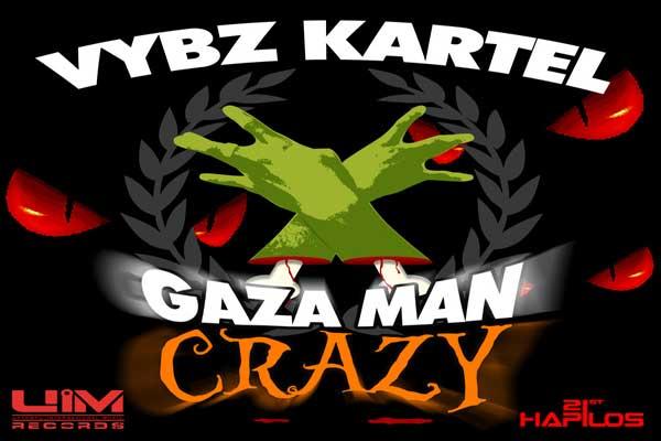 Vybz Kartel – Gaza Man Crazy EP – U.I.M. Records – Oct. 2012