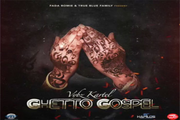 <strong>Listen To Vybz Kartel &#8211; Ghetto Gospel &#8211; Fada Romie &#8211; March 2017</strong>